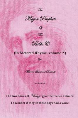 The Major Prophets of the Bible(c): (In Metered Rhyme)