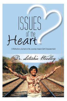 Issues of the Heart: Reflection Journal