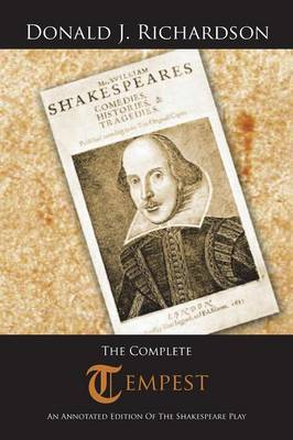 The Complete Tempest: An Annotated Edition of the Shakespeare Play