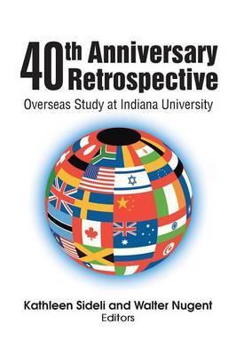 40th Anniversary Retrospective: Overseas Study at Indiana University
