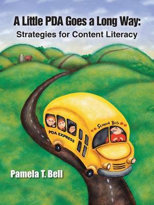 A Little PDA Goes a Long Way: Strategies for Content Literacy