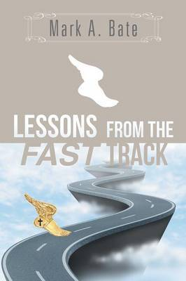 Lessons from the Fast Track: 7 Lessons for Navigating Your Career