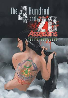 The 4 Hundred and 20 Assassins: Green Mourning