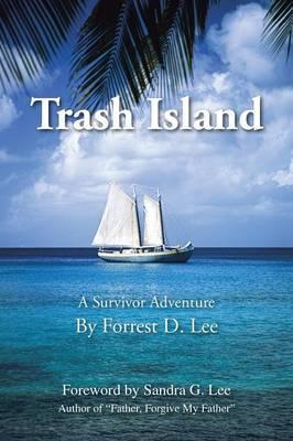 Trash Island: A Survivor Adventure