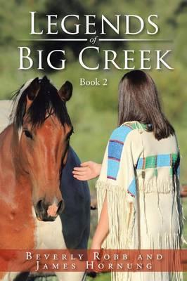 Legends of Big Creek: Book 2
