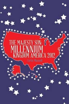 The Majesty Son: Millennium Kingdom America 2012