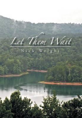 Let Them Wait