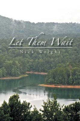 Let Them Wait