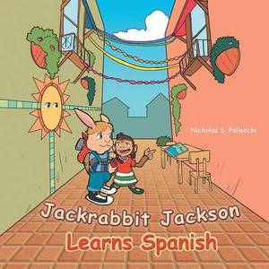 Jackrabbit Jackson Learns Spanish