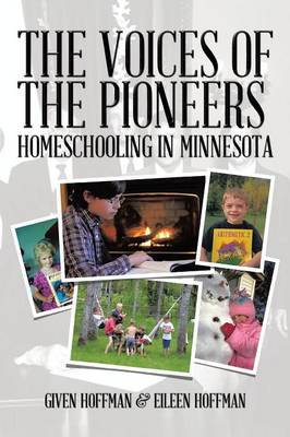 The Voices of the Pioneers: Homeschooling in Minnesota