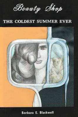 Beauty-Shop the Coldest Summer Ever