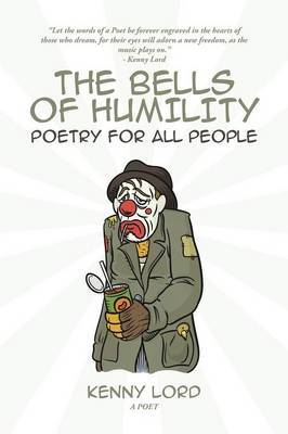 The Bells of Humility: Poetry for All People