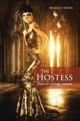 The Hostess: Diary of a Female Vampire