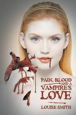 Pain, Blood And A Vampire's Love