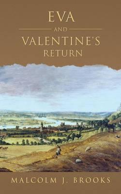 Eva and Valentine's return