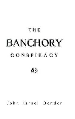 The Banchory Conspiracy