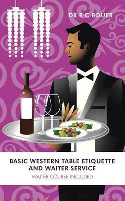 Basic Western Table Etiquette and Waiter Service: Waiter Course Included