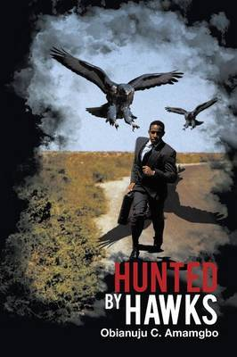Hunted by Hawks