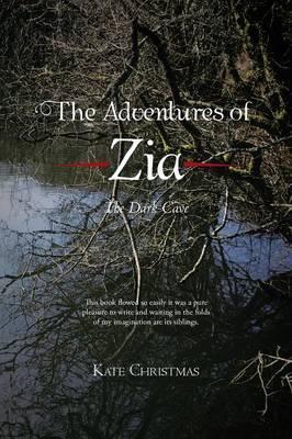 The Adventures of Zia: The Dark Cave