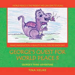 George's Quest for World Peace 3: George's Third Adventure
