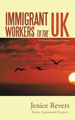 Immigrant Workers to the UK: A Personal Journey to Success