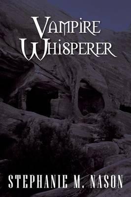 Vampire Whisperer