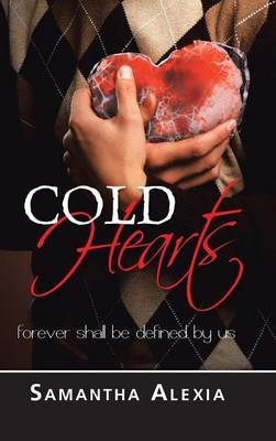 Cold Hearts: Forever Shall be Defined by Us