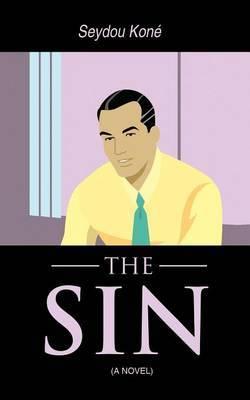 THE Sin: (A Novel)