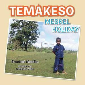Temakeso: Meskel Holiday