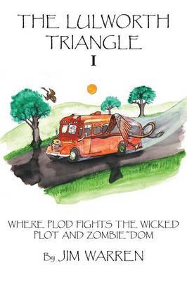 THE Lulworth Triangle: Where Plod Fights the Wicked Plot and Zombie~Dom: I