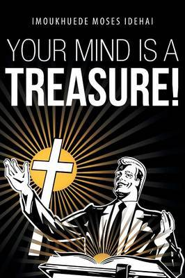 Your Mind is a Treasure!