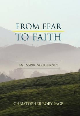 From Fear to Faith: An Inspiring Journey