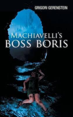 Machiavelli's Boss Boris