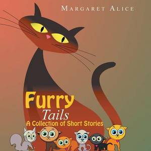 Furry Tails: A Collection of Short Stories