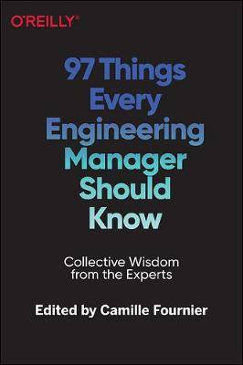 97 Things Every Engineering Manager Should Know