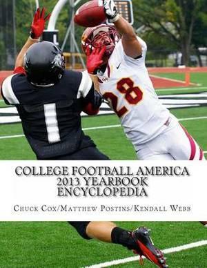 College Football America 2013 Yearbook Encyclopedia