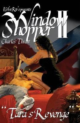 Window Shopper II,  Tara's Revenge