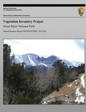 Vegetation Inventory Project: Great Basin National Park