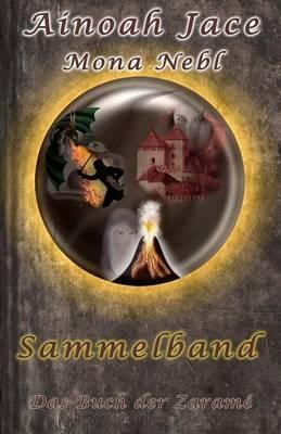 Das Buch Der Zarame - Sammelband: Fantasy Liebesroman