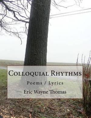 Colloquial Rhythms
