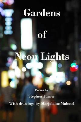 Gardens of Neon Lights