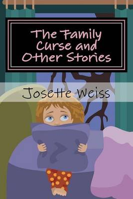 The Family Curse and Other Stories