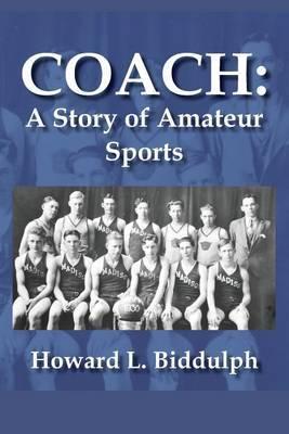 Coach: A Story of Amateur Sports