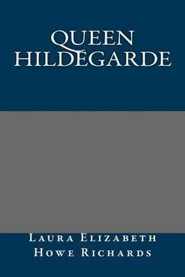 Queen Hildegarde
