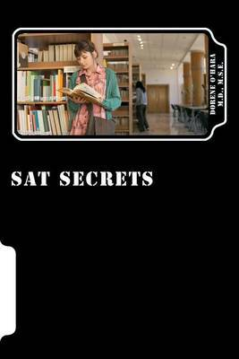 SAT Secrets: How to Master the SAT Exam