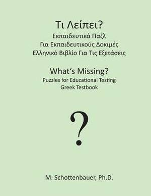 What's Missing? Puzzles for Educational Testing: Greek Testbook