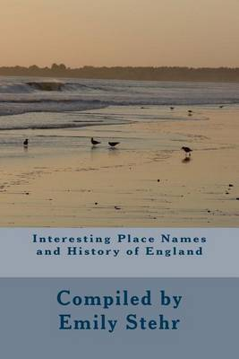 Interesting Place Names and History of England