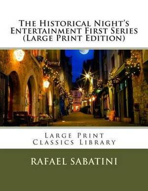 The Historical Night's Entertainment First Series