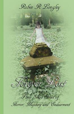 Forever Lost: Three Tales of Horror