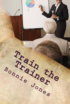 Train the Trainer: For the Subject Matter Expert
